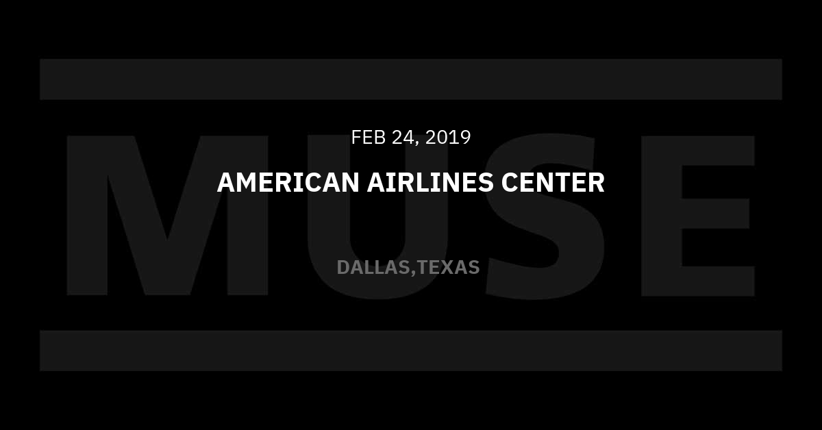 Muse Tour Recap: Live at American Airlines Center in Dallas